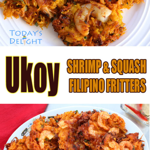 ukoy shrimp and squash fritters is Today's Delight