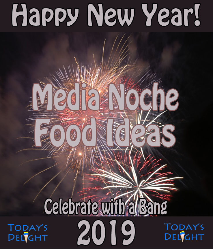 Media Noche – New Year's Eve Food Ideas
