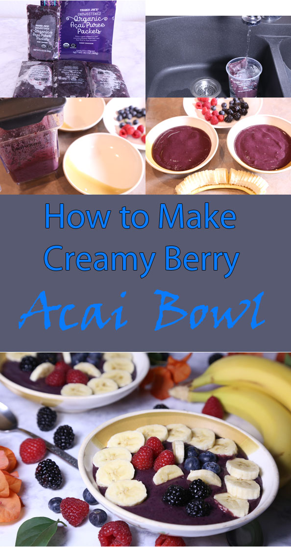 how to make creamy acai bowl is Today's Delight
